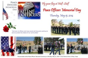 Reminder to fly the flag ~ Peace Officers Memorial Day May 15, 2014