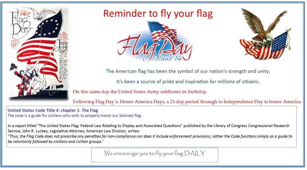 Reminder to fly the flag Flag Day June 14